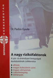 Könyv A nagy rizikófaktorok
