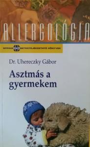 Könyv Asztmás a gyermekem