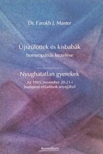 Könyv Farokh J Master Újszülöttek és kisbabák homeopátiás kezelése