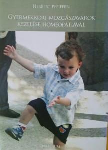 Könyv Gyermekkori mozgászavarok kezelése homeopátiával
