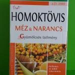 Naturland homoktövis méz narancs tea
